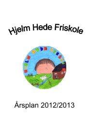 Årsplan 2012/2013 - Hjelm Hede Friskole