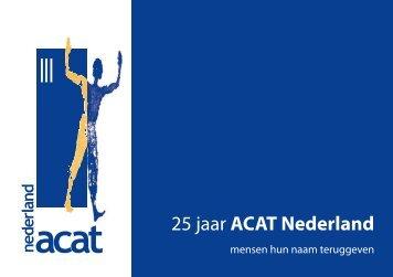 Download het ACAT Jubileum Boekje 25 jaar (in ... - ACAT Nederland