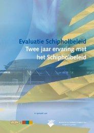 Evaluatie Schiphol Twee jaar ervaring met het - Platform Vlieghinder ...
