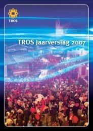 download een PDF van TROS Jaarverslag 2007