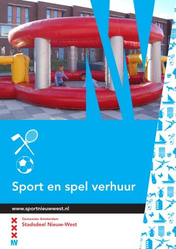 Brochure Sport- en Spelverhuur 2012 - Stadsdeel Nieuw-West