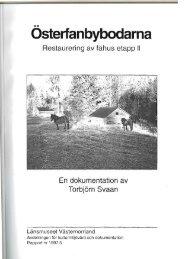Osterfanbybodarna Restaurering av fähus etapp II En ...