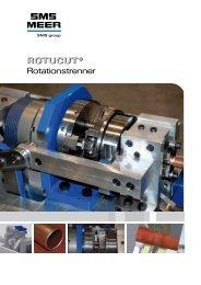 ROTUCUT ® ROTUCUT ® Rotationstrenner - SMS Meer GmbH