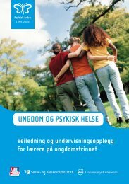 UNGDOM OG PSYKISK HELSE - Psykisk helse i skolen