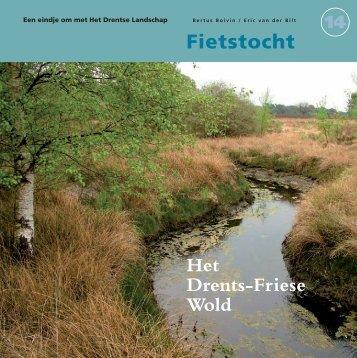 Fietstocht Het Drents-Friese Wold - Liever naar Diever