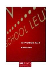 Jaarverslag 2012 KHLeuven - Katholieke Hogeschool Leuven