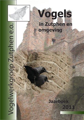 Vogels in Zutphen en omgeving 2011 - Vogelwerkgroep Zutphen
