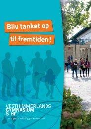 Bliv tanket op til fremtiden! - Vesthimmerlands Gymnasium & HF