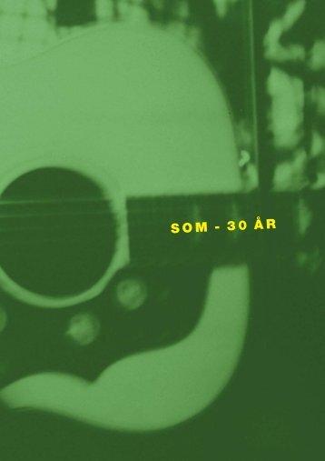 SOM - 30 Å R - Svenska Oberoende Musikproducenter SOM