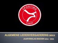 Presentatie ALV 4 Januari 2013 - Sporting Almere