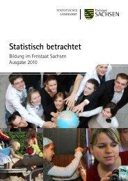 Bildung im Freistaat Sachsen 2010 - Statistik - Freistaat Sachsen