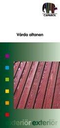 Vårda altanen - Caparol Sverige AB