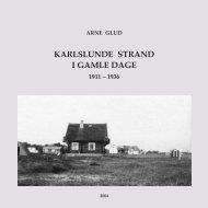 KARLSLUNDE STRAND I GAMLE DAGE - Arne Glud
