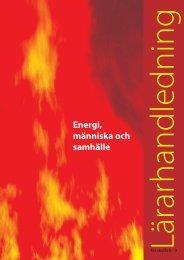 Energi, människa och samhälle - Svensk Fjärrvärme
