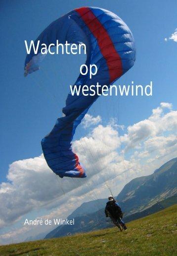 Wachten op westenwind - André de Winkel