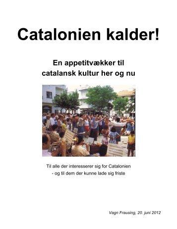 Catalonien kalder! - En appetitvækker til catalansk kultur ... - AIDOH