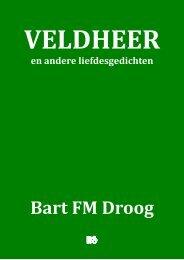 Veldheer - Bart FM Droog