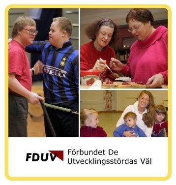 FDUV:s stora broschyr - Förbundet De Utvecklingsstördas Väl
