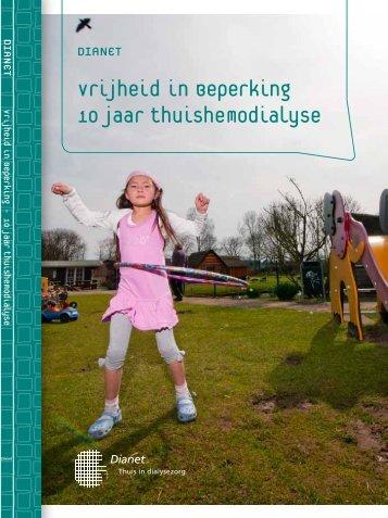 vrijheid in Beperking 10 jaar thuishemodialyse - Studio Koning