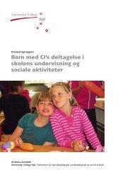 Børn med CI's deltagelse i skolens undervisning og sociale aktiviteter
