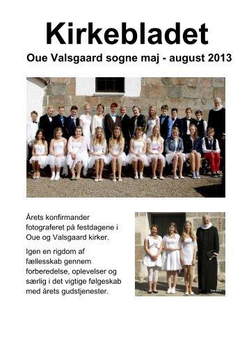 Kirkebladet Oue Valsgaard sogne maj - august 2013 - Oue og ...