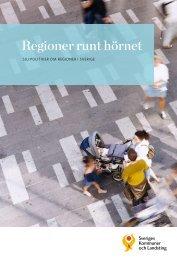 Regioner runt hörnet - Webbutik - Sveriges Kommuner och Landsting