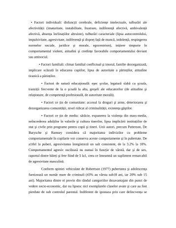 • Factori individuali: disfuncţii cerebrale, deficienţe intelectuale ...