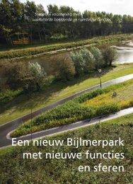 Een nieuw Bijlmerpark met nieuwe functies en sferen