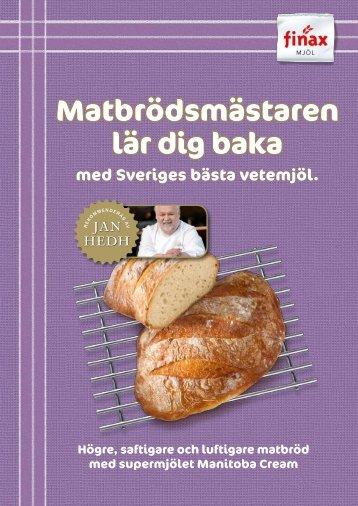 Matbrödsmästaren lär dig baka - Finax
