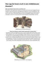 Hoe zag het leven eruit in een middeleeuws klooster?