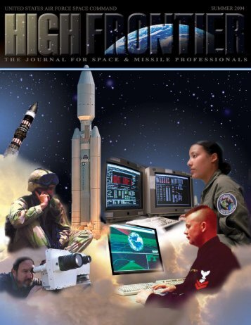 Space Professional Development, Vol. 1, No. 1 - Air Force Space ...