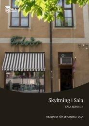 Riktlinjer för skyltning i Sala (pdf) - Sala kommun