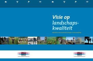 Visie op Landschapskwaliteit - Landschapsbeheer Nederland