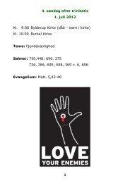 4. søndag efter trinitatis 1. juli 2012 1 Kl. 9.00 Bylderup ... - Burkal Kirke