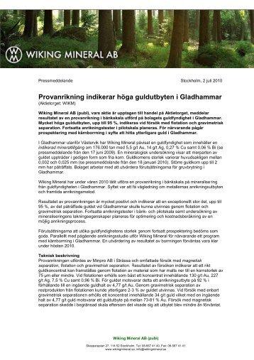 Provanrikning indikerar höga guldutbyten i Gladhammar