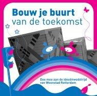 Bouw je buurt van de toekomst - Woonstad Rotterdam