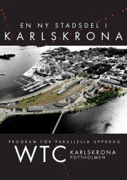 Läs mer om uppdraget till arkitektkontoren, pdf 16 - Karlskrona ...