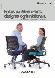 Fokus på Mennesket, designet og funktionen. - T & C Totalkontor