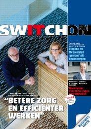 """""""Betere zorg en efficiënter werken"""" - Switch"""