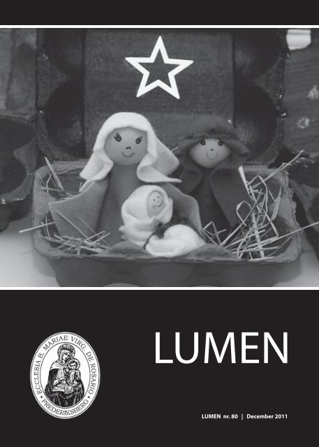 1 LUMEN nr. 80   December 2011 - Sankt Mariæ Kirke