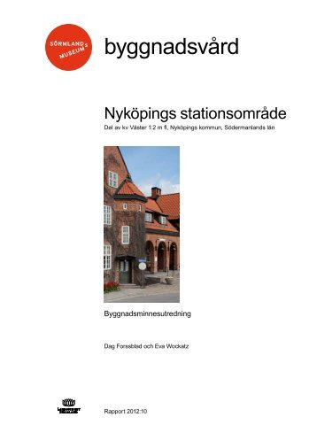 Nyköpings stationsområde - Sörmlands museum