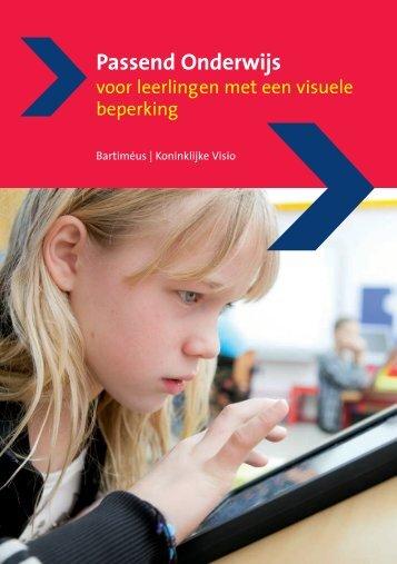 Passend onderwijs voor leerlingen met een visuele ... - Kennisnet