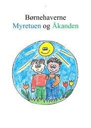 (Myretuen og Åkanden færdige læreplaner 2012)