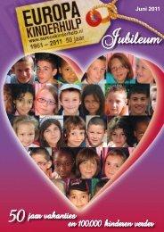 Jubileum Magazine van juni 2011 - Europa Kinderhulp