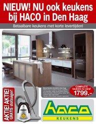 NIEUW! NU ook keukens bij HACO in Den Haag