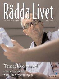 Rädda livet nr 1, 2008 (PDF, 3 MB) - Cancerfonden
