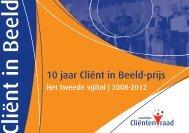 Cliënt in Beeld-prijs 2012 2012 - Landelijke Cliëntenraad
