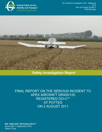 FINAL REPORT ON THE SERIOUS INCIDENT TO APEX ... - Belgium