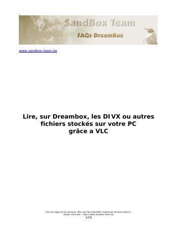 Lire, sur Dreambox, les DIVX ou autres fichiers stockés sur votre PC ...