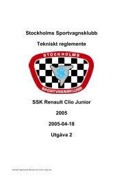 Stockholms Sportvagnsklubb Tekniskt reglemente SSK Renault Clio ...